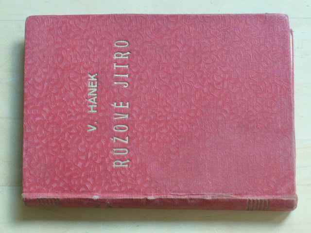 Hánek - Růžové jitro (1929)