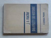 Machar - Dva výlety do historie (1932)