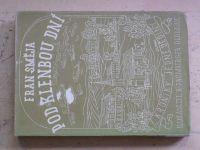Směja - Pod klenbou dní (1944)