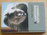 Adamcová - Klamošské vzpomínky (2005) věnování a podpis autorky