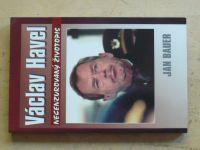 Bauer - Václav Havel - Necenzurovaný životopis (2002)