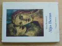 Beranová - Aljo Beran - Příběh jednoho naplno prožitého lidského a uměleckého života (2000)