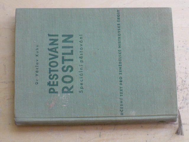 Kuhn - Pěstování rostlin (1954)