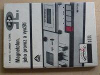 Magnetofon, jeho provoz a využití (1980)