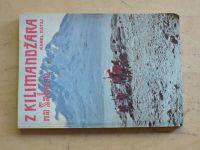 Rataj - Z Kilimandžára na Saharu (1986)