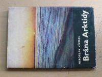 Vízdal - Brána Arktidy (1972)