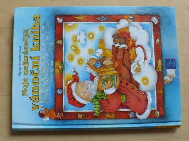 Kratschmerová - Moje nejkrásnější vánoční kniha (2001)