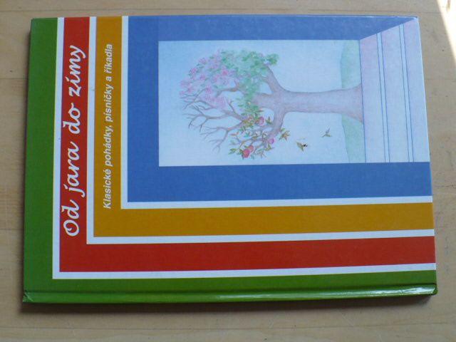 Od jara do zimy - Klasické pohádky, písničky a říkadla (1999)