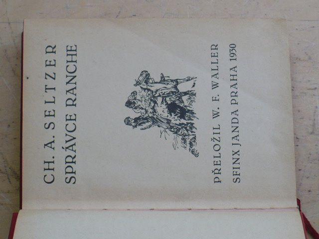 Seltzer - Správce ranche (1930)