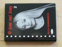 Sommerová - O čem sní ženy 2 (2002)