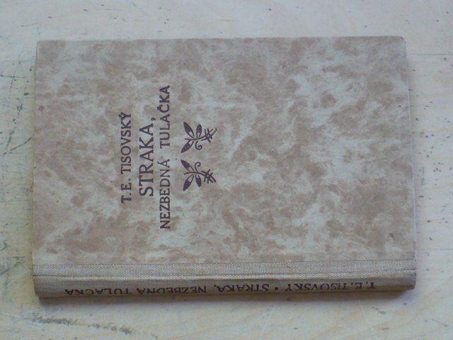 Tisovský - Straka, nezbedná tulačka (nedatováno)