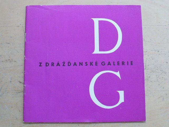 Z Drážďanské galerie (1964-65)