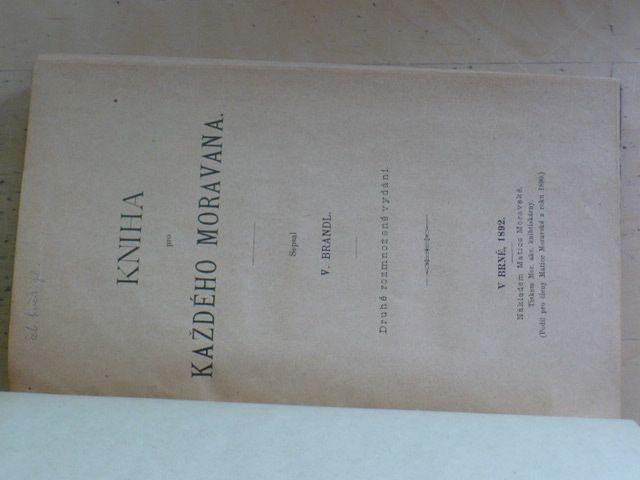 Brandl - Kniha pro každého Moravana (Brno 1892)