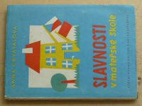 Chvátalová - Slavnosti v mateřské škole (1960)