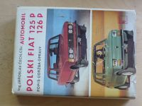 Ing. Čech - Polski Fiat 125 P, 126 P (1983) Popis, údržba, opravy