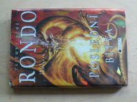Roddaová - Tajemná země Rondo - Poslední bitva (2010)