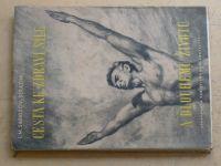 Sarkizov-Serazini - Cesta ke zdraví, síle a dlouhému životu (1959)