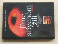 Zemanová, Doležal - Jíme, abychom žili - Nežijem proto, abychom jedli (2000)