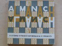 Almanach k stému výročí gymnásia v Třebíči 1871 - 1971