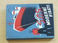Dominik - S.O.S. Moderní piráti (1938) Dobrodružný román