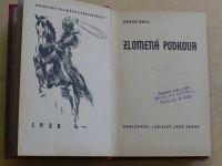 Hall - Zlomená podkova (1938)