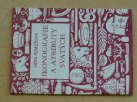 Remešová - Ikonografie a atributy svatých (1991)