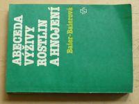 Baierovi - Abeceda výživy rostlin a hnojení (1985)