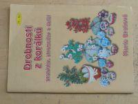Brahová - Drobnosti z korálků - Prstýnky, stromečky a další (2007)