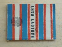 Karlovy Vary - Jejich vznik, vývoj a význam (1951)