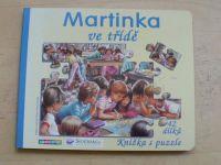 Martinka ve třídě (2004) Knížka s puzzle