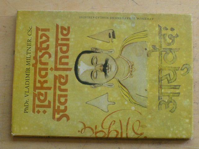 Miltner - Lékařství staré Indie (1986)