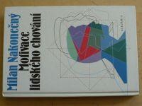 Nakonečný - Motivace lidského chování (1996)