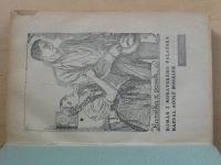 Nosálek - Hanička z pasek - Román z moravského Valašska , Nevěsta z chudobince,Hřích paní Milady