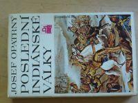 Opatrný - Poslední indiánské války (1990) ed. Columbus