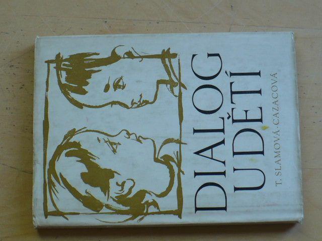 Slámová-Cazacová - Dialog u dětí (SPN 1966)