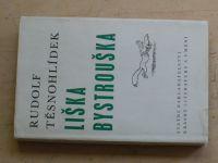 Těsnohlídek - Liška Bystrouška (1964)