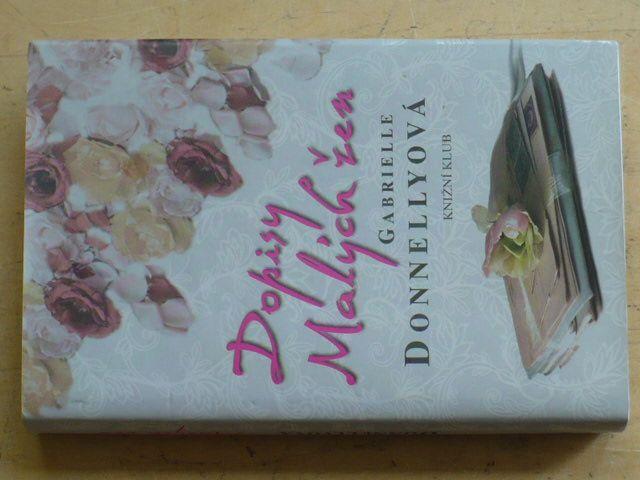 Donnellyová - Dopisy Malých žen (2012)