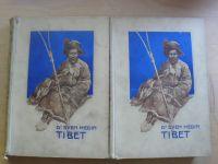 Dr. Sven Hedin - Tibet I. II. (1910) Výzkumy a dobrodružství v neznáme zemi.