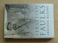 Faulks - Abeceda bláznů (2007) Život Petra Russella