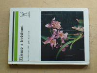 Husák, Haager - Žijeme s květinou (1977)