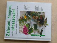 Keil - Zalévání, hnojení, přesazování - Rady pro úspěšné pěstování pokojových rostlin (1994)