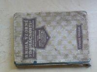 Kejřová - Kniha vzorné domácnosti - Vyzkoušené rady, pokyny a předpisy (1925)