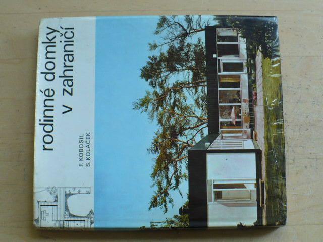 Kobosil, Koláček - Rodinné domky v zahraničí (1972)