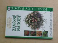 Královská zahradnická společnost - Závěsné nádoby (2001)