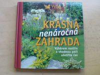 Krásná nenáročná zahrada (2009)