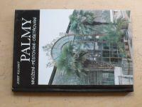 Kulhavý - Palmy - množení, pěstování, ošetřování (1993)