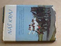 Náš kraj - Folklór, obyčeje... v tradici vesnic Moravská Nová Ves, Hrušky, Týnec a Tvrdonice (1982)