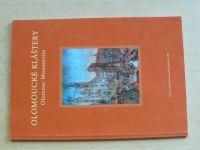 Olomoucké kláštery - Olomouc Monasteries (2005)