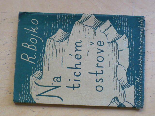 R. Bojko - Na tichém ostrově (1929)