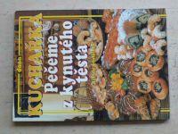 Šustalová - Kuchařka - Pečeme z kynutého těsta (2000)